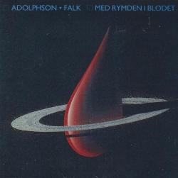 Adolphson-Falk - Med Rymden I Blodet