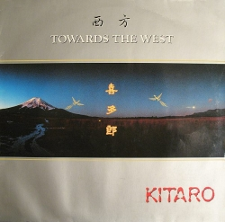 Kitaro - Towards The West