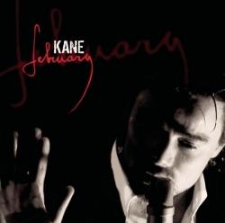 Kane - February