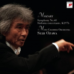 Seiji Ozawa - Seiji Ozawa & Mito Chamber Orchestra Mozart Series 1 Mozart: Symphony No.40 & Sinfonia Concertante K.Anh.9 (297B)