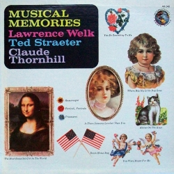 Lawrence Welk - Musical Memories