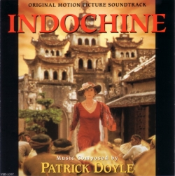 Patrick Doyle - Indochine