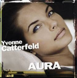 Yvonne Catterfeld - Aura