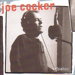 Joe Cocker - Organic