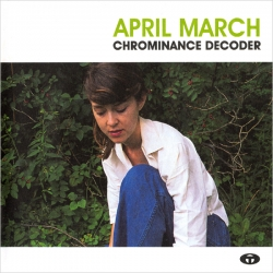 April March - Chrominance Decoder
