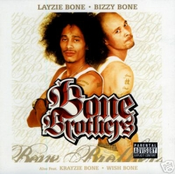 Bizzy Bone - Bone Brothers