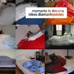 Nikos Diamantopoulos - Moments In Dreams
