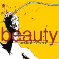 BEAUTY - Automatic Killfest