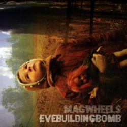 magwheels - evebuildingbomb