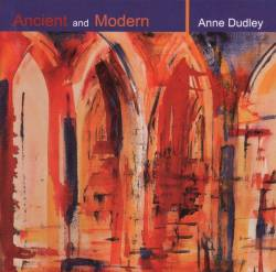 Anne Dudley - Ancient And Modern