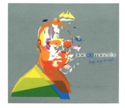 Jack De Marseille - Free My Music...