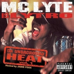 Mc Lyte - Is Lytro: Da Undaground Heat Vol. 1