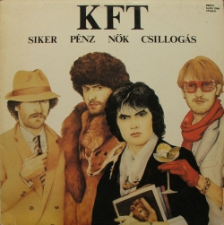 KFT - Siker, Pénz, Nők, Csillogás