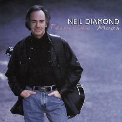 Neil Diamond - Tennessee Moon