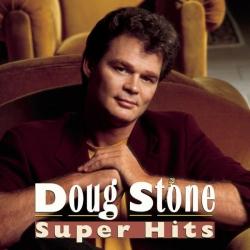 Doug Stone - Super Hits