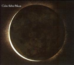 Calm - Silver Moon