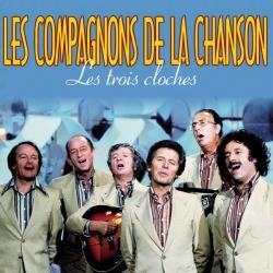 Les Compagnons de la Chanson - Les trois cloches
