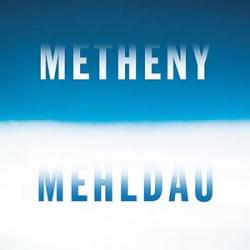 Pat Metheny - Metheny Mehldau