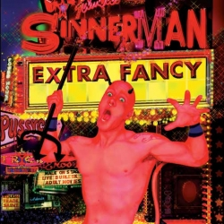 Extra Fancy - Sinnerman