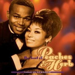 Peaches & Herb - The Best Of Peaches & Herb: Love Is Strange