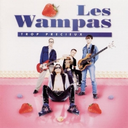 Les Wampas - Trop Precieux