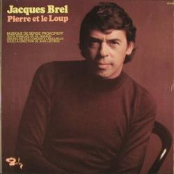 Jacques Brel - L'Histoire De Babar / Pierre Et Le Loup