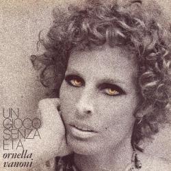 Ornella Vanoni - Un Gioco Senza Eta'