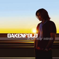 Paul Oakenfold - A Lively Mind