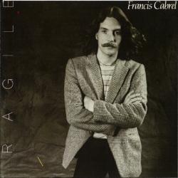Francis Cabrel - Fragile