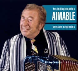 Aimable - Les Indispensables