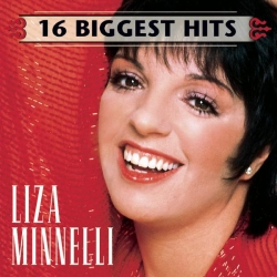 Liza Minnelli - 16 Biggest Hits