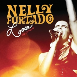 Nelly Furtado - Loose - The Concert