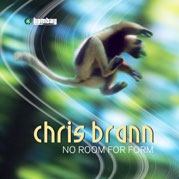 Chris Brann - No Room For Form - Volume 01