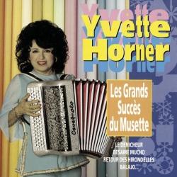 Yvette Horner - Les Grands Succes Du Musette