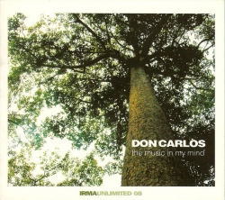 Don Carlos - The Music In My Mind