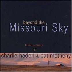Pat Metheny - Beyond The Missouri Sky
