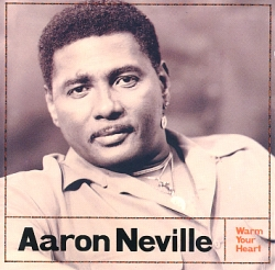 Aaron Neville - Warm Your Heart