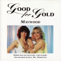 Maywood - Good For Gold