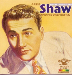 Artie Shaw - Begin The Beguine