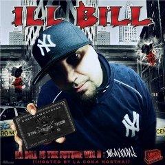 Ill Bill - Ill Bill Is The Future 2: I'm A Goon