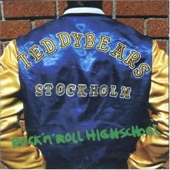 Teddybears Sthlm - Rock 'N' Roll Highschool