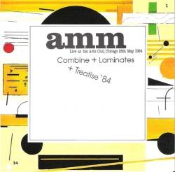 AMM - Combine + Laminates + Treatise '84