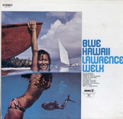 Lawrence Welk - Blue Hawaii