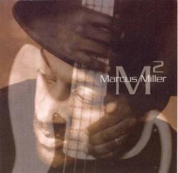 Marcus Miller - M²