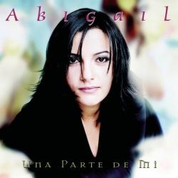 Abigail - Una Parte De Mi