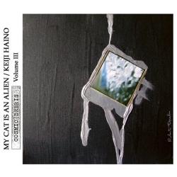 Keiji Haino - Cosmic Debris Volume III