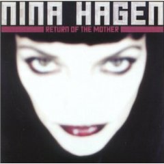 Nina Hagen - return of the mother