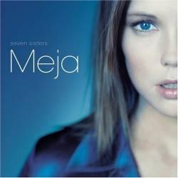 Meja - Seven Sisters