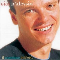 GiGi D'Agostino - Il Cammino Dell'Eta'