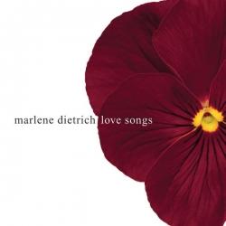 Marlene Dietrich - Love Songs